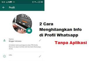 Cara Menghilangkan Info di Profil WhatsApp Tanpa Aplikasi