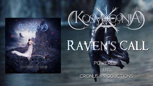 "KOSMOGONIA: Δείτε το video του ""Raven's Call""  απο το επερχόμενο άλμπουμ"