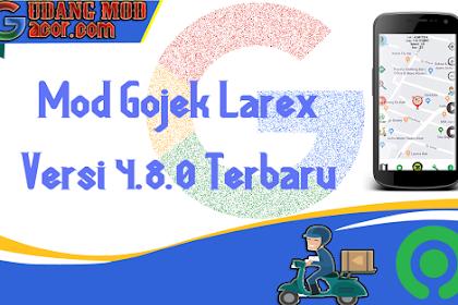 Mod Gojek Terbaru Gratis Larex Versi 4.8.0 Terbaru No Root Root