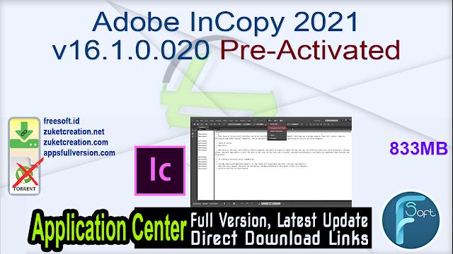 Adobe InCopy 2021 v16.1.0.020 Pre-Activated