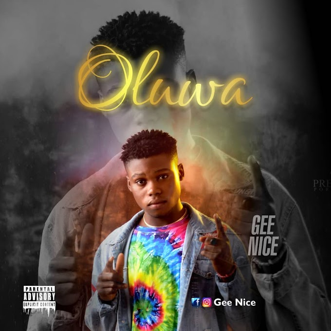 Music: Oluwa - Gee Nice