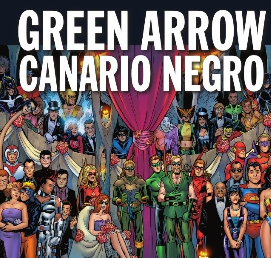 Green Arrow y Canario Negro: Álbum de Boda