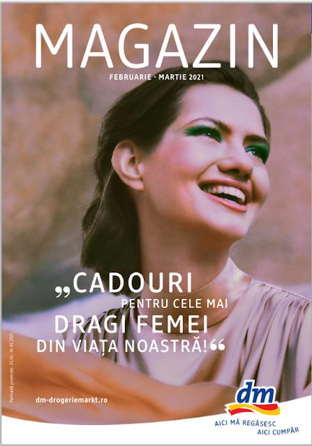 dm catalog- brosura- magazine 25.02 - 16.03 2021