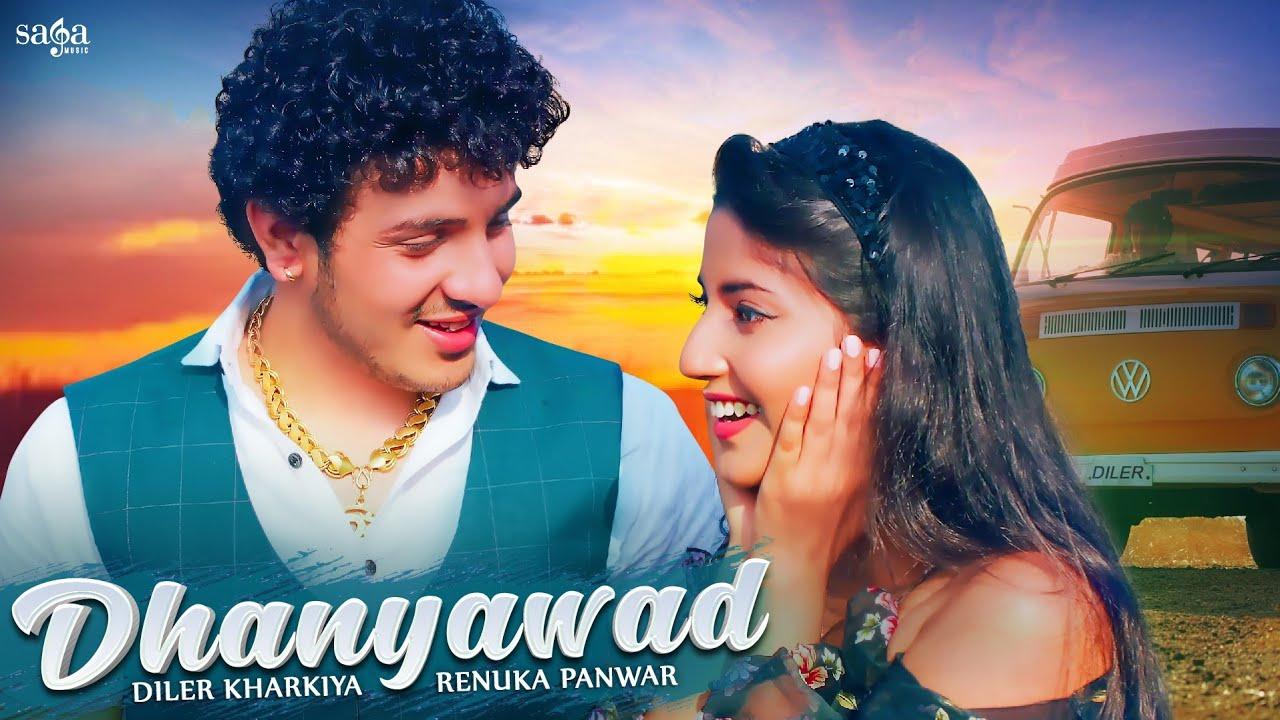 Dhanyawad Lyrics Diler Kharkiya x Renuka Panwar song