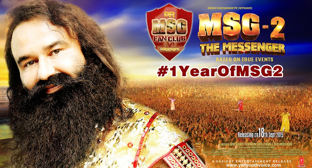 Saint Dr. Gurmeet Ram Rahim Singh Ji Insan MSG 2 The Messenger completes one year Movie Poster LionHeart