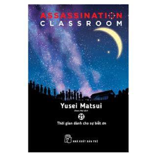 Assassination Classroom 21. Thời Gian Dành Cho Sự Biết Ơn ebook PDF EPUB AWZ3 PRC MOBI