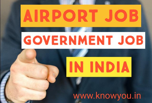 Airport Job, Government Job, Airport Recruitment, Best Job, Airport job in India 2020