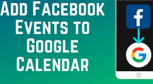 Show Facebook Events On Google Calendar