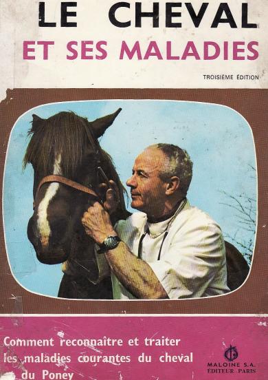 le cheval et ses maladies - WWW.VETBOOKSTORE.COM