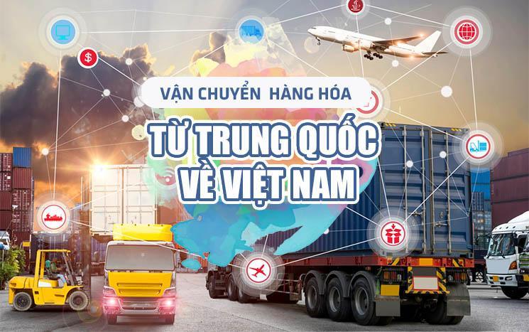 Dịch vụ vận chuyển hàng Trung Quốc về Việt Nam uy tín chất lượng