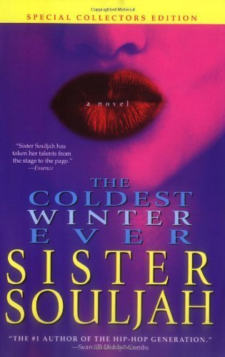 The Coldest Winter Ever: A Novel 2005 by Sister Souljah