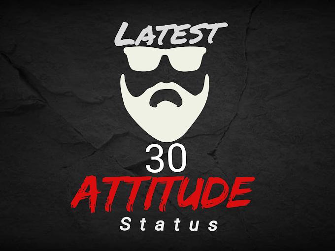 Latest 30 Attitude status