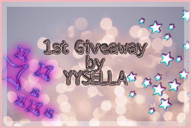 1ST GIVEAWAY BY YYSELLA
