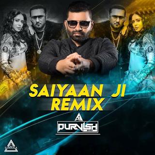 SAIYAAN JI (REMIX) - DJ PURVISH