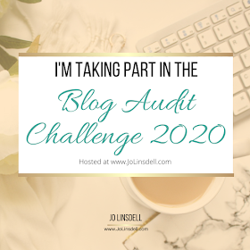 Blog Audit Challenge 2020 hosted by @JoLinsdell at www.JoLinsdell.com