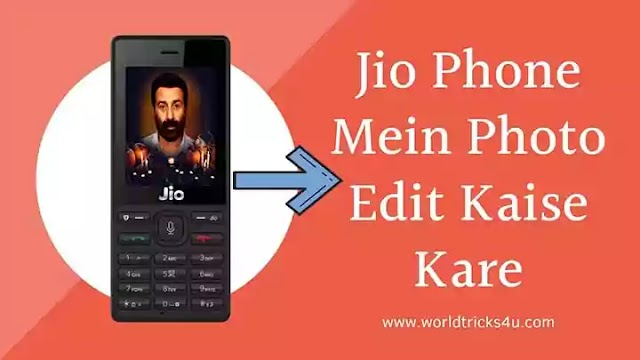 Jio Phone Mein Photo Edit Kaise Kare