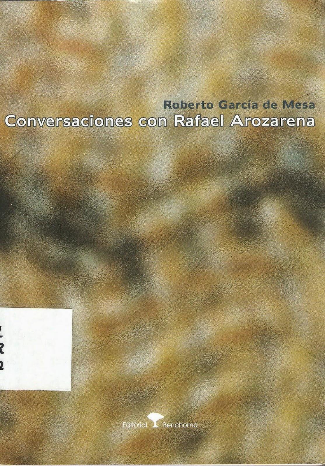 Conversaciones con Rafael Arozarena