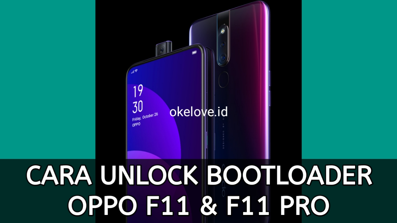 Cara Unlock Bootloader OPPO F11 Pro