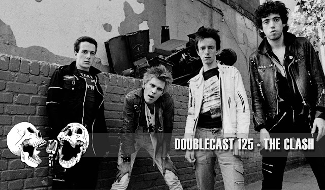 Doublecast 125 - The Clash