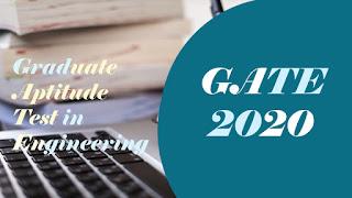 GATE 2020 Registration, GATE 2020 Exam Pattern, GATE 2020 Online Application