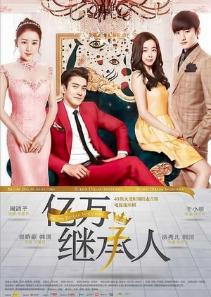 Billion Dollar Heir 2020, Romantic drama, Synopsis, Cast