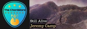 Jeremy Camp - STILL ALIVE Guitar Chords