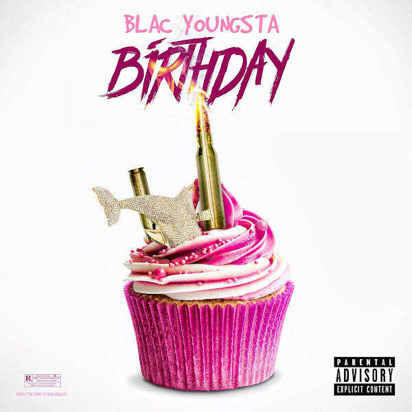 Blac Youngsta - Birthday - Single Cover