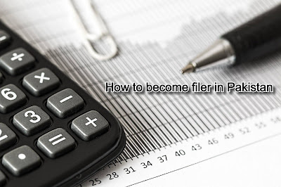 How to become filer in Pakistan Guide Step by Step