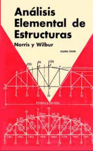 Análisis elemental de estructuras, 2da Edición – Charles Head Norris
