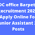 DC office Barpeta Recruitment 2020. Apply Online For Junior Assistant 27 Posts @assamgovtjob.com