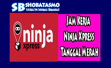 Jam Kerja Ninja Xpress Tanggal Merah