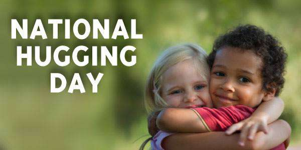 National Hugging Day Wishes