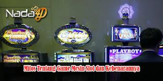 Mitos Tentang Game Mesin Slot dan Kebenarannya