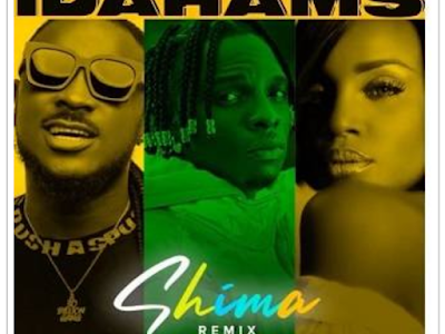 [Music] Idahams - SHIMA (Remix) ft. Peruzzi x Seyi Shay