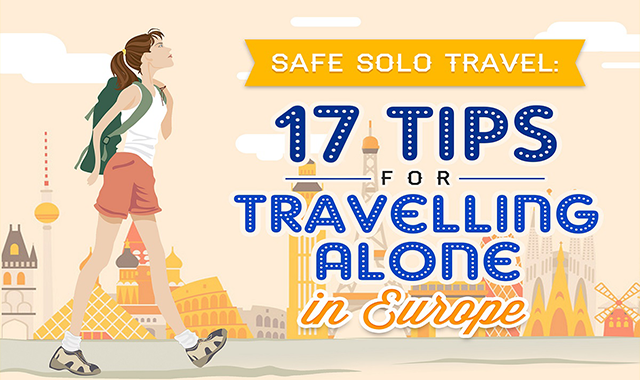 17 Cross-Country Safety Tips for Travelling Alone in Europe