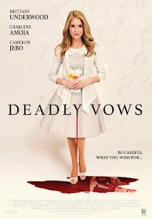Deadly vows / Опасна булка (2017)