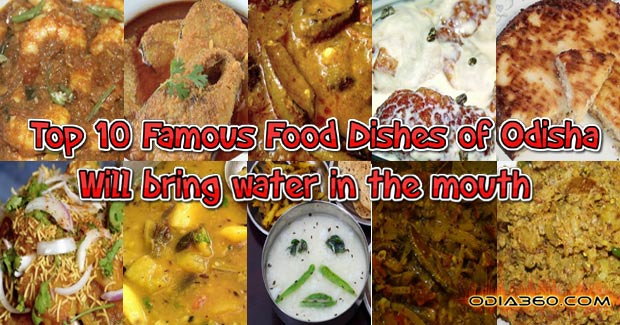 Top 10 Famous Food Dishes of Odisha - Will bring water in the mouth