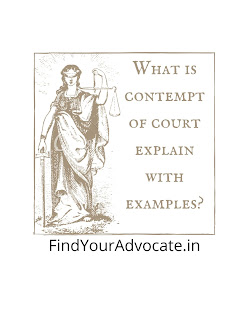 What is contempt of court explain with examples?