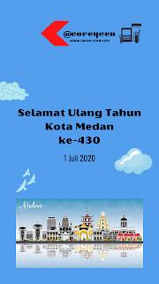 Selamat Ulang Tahun Kota Medan ke-430 1 Juli 2020