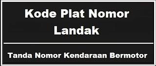 Kode Plat Nomor Kendaraan Landak