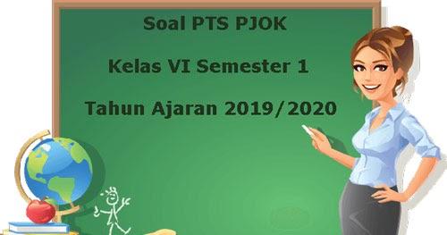 Soal Pts Uts Pjok Kelas 6 Semester 1 K13 Terbaru Tahun 2019 2020 Juragan Les