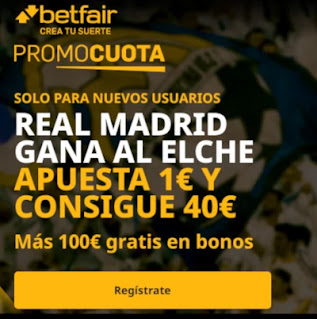 betfair promocuota Real Madrid gana Elche 30 diciembre 2020