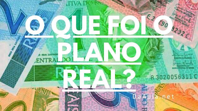 Conheça o chamado Plano Real
