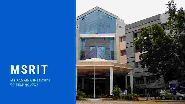 MS Ramaiah institute of technology Bangalore-Admission,Cutoff,Placement,courses,fee,life