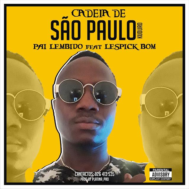 Pai Lembido - São Paulo |Download Mp3|