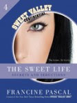 Review - The Sweet Life #4:Secrets and Seductions
