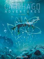 Carthago Adventures, tome 6 : La source