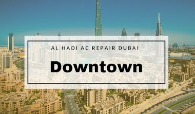 Air Conditioner Services & Repairs in Downtown, Dubai