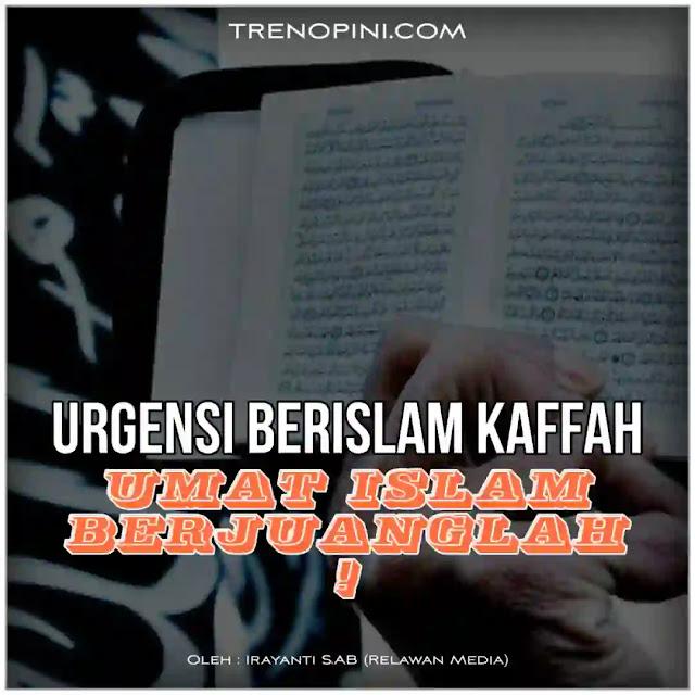 Seorang Muslim wajib masuk Islam secara kaffah, yakni masuk ke dalam syariat dan hukum Islam secara keseluruhan bukan malah dijadikan seperti prasmanan. Mengambil sebagian syariat yang sesuai hawa nafsu namun sebagiannya lagi mengambil hukum selain dari Islam, misalnya kapitalisme.
