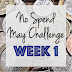 Week 1 - No Spend May